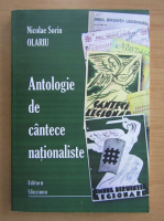 Anticariat: Nicolae Sorin Olariu - Antologie de cantece nationaliste