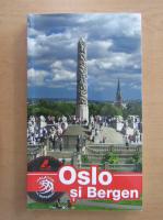 Anticariat: Oslo si Bergen