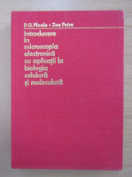 P. G. Ploaie - Introducere in microscopia electronica cu aplicatii la biologia celulara si moleculara