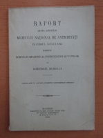 Anticariat: Raport asupra activitatii Muzeului National de Antichitati in cursul anului 1915