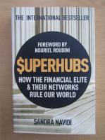 Anticariat: Sandra Navidi - Superhubs