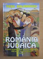 Anticariat: Tesu Solomovici - Romania judaica (volumul 2)