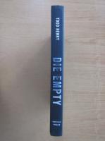 Anticariat: Todd Henry - Die Empty