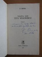 Anticariat: Zigu Ornea - Viata lui Titu Maiorescu (2 volume, cu autograful autorului)