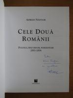 Anticariat: Adrian Nastase - Cele doua Romanii (cu autograful autorului)