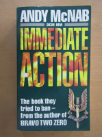 Anticariat: Andy McNab - Immediate Action