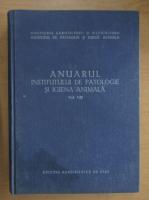 Anticariat: Anuarul Institutului de Patologie si Igiena animala (volumul 8)