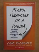 Anticariat: Carl Richardson - Planul financiar de o pagina