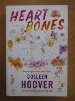 Anticariat: Colleen Hoover - Heart Bones