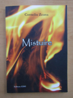 Anticariat: Corneliu Zeana - Mistuire
