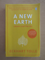 Anticariat: Eckhart Tolle - A New Earth
