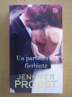 Jennifer Probst - Un parteneriat fierbinte