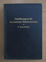 Anticariat: K. Kupfmuller - Einfuhrung in die theoretische Elektrotechnik