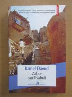 Anticariat: Kamel Daoud - Zabor sau Psalmii