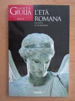 Anticariat: L'Eta Romana. La Citta le Iscrizioni