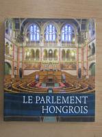 Anticariat: Le Parlement Hongrois