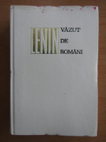 Anticariat: Lenin vazut de romani. Documente si amintiri