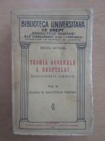 Mircea Djuvara - Teoria generala a dreptului (volumul 2)