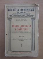 Mircea Djuvara - Teoria generala a dreptului (volumul 3)