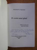 Anticariat: Octavian Gr. Zegreanu - Pe scara unui gand (cu autograful autorului)