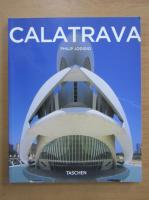 Anticariat: Philip Jodidio - Calatrava