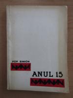 Pop Simion - Anul 15