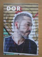 Anticariat: Revista Dor, nr. 31, primavara 2018