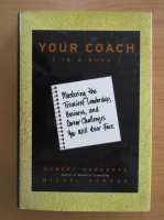 Anticariat: Robert Hargrove - Your Coach in a Book