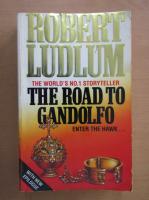 Anticariat: Robert Ludlum - The Road to Gandolfo