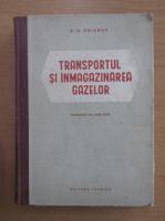 Anticariat: S. A. Smirnova - Transportul si inmagazinarea gazelor