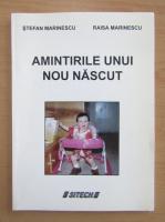 Anticariat: Stefan Marinescu - Amintirile unui nou nascut