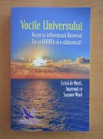 Anticariat: Suzanne Ward - Vocile universului