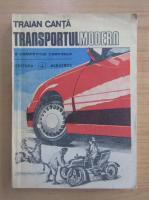 Anticariat: Traian Canta - Transportul modern