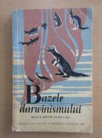 Anticariat: Traian Tretiu - Bazele darwinismului. Manual pentru clasa a XI-a