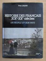Anticariat: Yves Lequin - Histoire des francais XIXe-XXe siecles. Un peuple et son pays