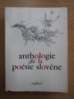 Anthologie de la poesie slovene