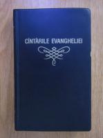 Anticariat: Cantarile Evangheliei