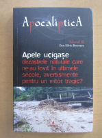 Dan Silviu Boerescu - Apocaliptica (volumul 3)