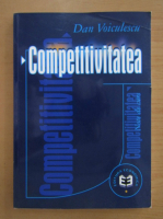 Anticariat: Dan Voiculescu - Competitivitatea