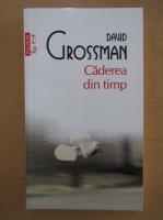 Anticariat: David Grossman - Caderea din timp