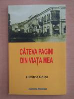 Dimitrie Ion Ghica - Cateva pagini din viata mea