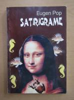 Anticariat: Eugen Pop - Satirigrame