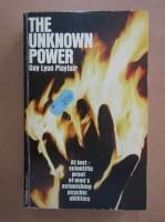 Anticariat: Guy Lyon Playfair - The Unknown Power