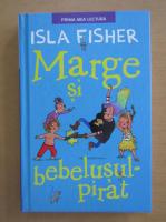 Anticariat: Isla Fisher - Marge si bebelusul-pirat