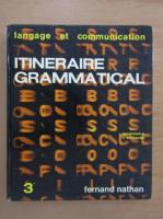 J. Grunenwald - Itineraire Grammatical (volumul 4)