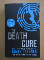 Anticariat: James Dashner - The Death Cure