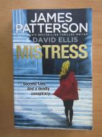 Anticariat: James Patterson - Mistress