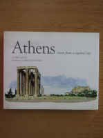 Anticariat: John Cleave - Athens. Scenes from a Capital City