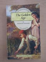 Anticariat: Kenneth Grahame - The Golden Age