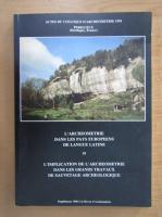 L'archeometrie dans les pays europeens de langue latine